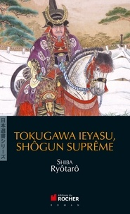 Deedr.fr Tokugawa Ieyasu, shôgun suprême Image