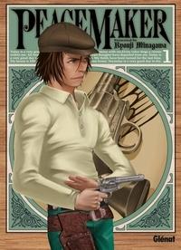 Ryouji Minagawa - Peace Maker Tome 1 : .