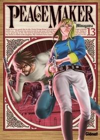 Ryouji Minagawa - Peace Maker Tome 13 : .