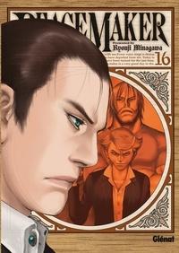 Ryouji Minagawa - Peace Maker Tome 16 : .