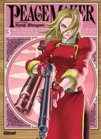 Ryouji Minagawa - Peace Maker Tome 3 : .