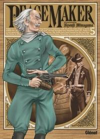 Ryouji Minagawa - Peacemaker - Tome 05.