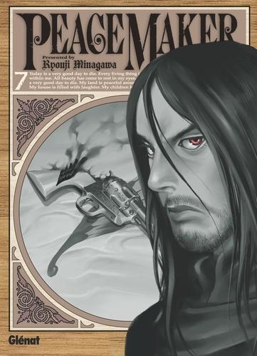 Ryouji Minagawa - Peacemaker - Tome 07.