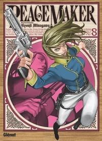 Ryouji Minagawa - Peacemaker - Tome 08.