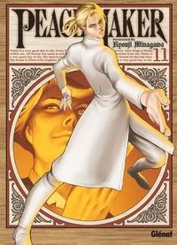 Ryouji Minagawa - Peacemaker - Tome 11.