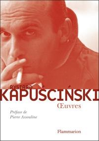 Ryszard Kapuscinski - Oeuvres.