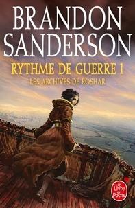 Rythme de guerre, volume 1 (Les Archives de Roshar, Tome 4).