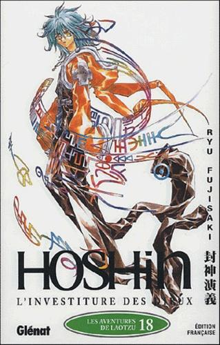 Ryu Fujisaki - Hôshin, L'investiture des dieux Tome 18 : Les aventures de Laotzu.