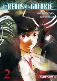 Ryu Fujisaki et Yoshiki Tanaka - Les héros de la galaxie Tome 2 : .