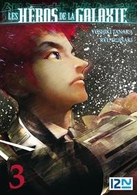 Livres Android à télécharger gratuitement Les héros de la galaxie Tome 3 (Litterature Francaise) par Ryu Fujisaki, Yoshiki Tanaka