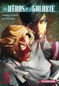 Ryu Fujisaki - Les héros de la galaxie Tome 5 : .