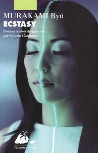 Ryû Murakami - Ecstasy.