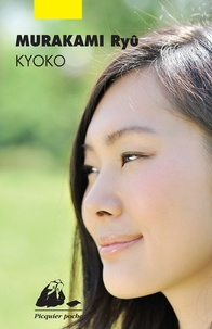 Ryû Murakami - Kyoko.