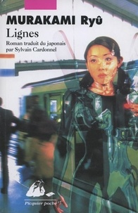 Ryû Murakami - Lignes.