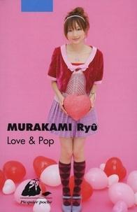 Ryû Murakami - Love & Pop.