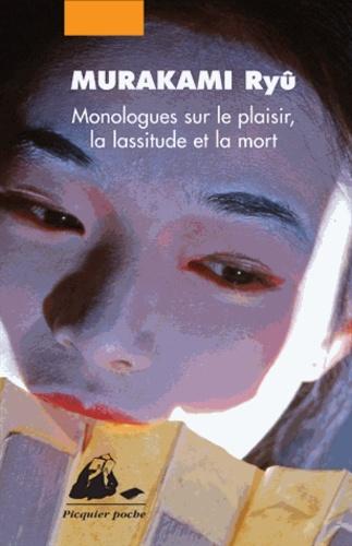 Ryû Murakami - Monologues sur le plaisir, la lassitude et la mort - Coffret 3 volumes : Ecstasy ; Melancholia ; Thanatos.