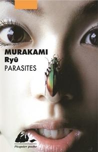 Ryû Murakami - Parasites.