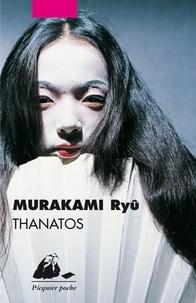 Ryû Murakami - Thanatos.