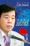 Ryuho Okawa - La loi de la Justice - Nouveau regard pour la paix mondiale au XXIe siècle.