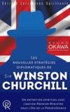 Ryuho Okawa - Les nouvelles stratégies diplomatiques de sir Winston Churchill : un entretien spirituel avec l'ancien Premier ministre sous l'ère de la persévérance.