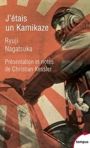 Ryuji NAGATSUKA et Maurice Toesca - J'étais un kamikaze - Les chevaliers du vent divin.