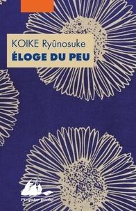 Ryunosuke Koike - Eloge du peu ou comment l'argent peut faire le bonheur.