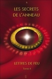 S. - Lettres de feu - Tome 4, Les secrets de l'anneau.