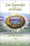 S. - Lettres de feu - Tome 5, Les légendes oubliées.