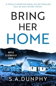 S.A. Dunphy - Bring Her Home.