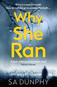 S.A. Dunphy - Why She Ran.