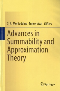 S. A. Mohiuddine et Tuncer Acar - Advances in Summability and Approximation Theory.