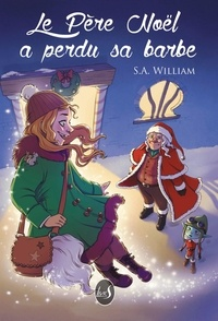 S.a. William - Le Père Noël a perdu sa barbe.