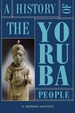 S. adebanji Akintoye - A History of the Yoruba People.