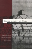 S-Alexander Haslam et Daan van Knippenberg - Social Identity at Work - Developing Theory for Organizational Practice.