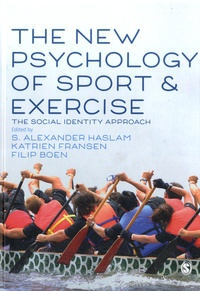 S-Alexander Haslam et Katrien Fransen - The New Psychology of Sport and Exercise - The Social Identity Approach.