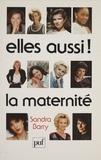 S Barry - Elles aussi ! la maternité.