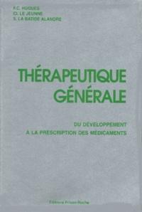 THERAPEUTIQUE GENERALE. Du développement à la prescription des médicaments.pdf