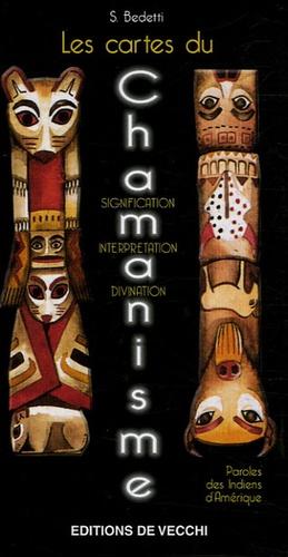S Bedetti - Les cartes du Chamanisme - Paroles des Indiens d'Amérique.