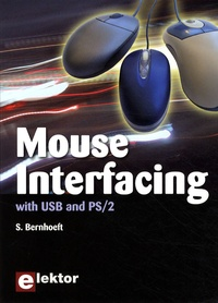 S. Bernhoeft - Mouse interfacing with USB and PS/2.