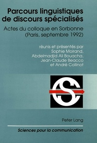 S/bouacha a Moirand et Abdelmadjid Ali Bouacha - Parcours linguistiques de discours spécialisés - Actes du colloque en Sorbonne (Paris, septembre 1992).