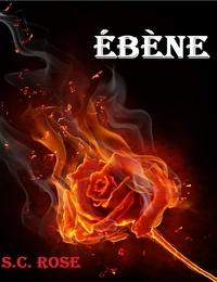S.C. Rose - Ebène.