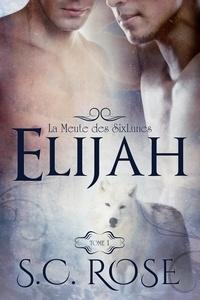 S.C. Rose et Jay Aheer - La Meute des SixLunes, tome 1: Elijah.