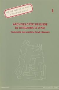 S Choumikhine - Archives d'Etat de Russie de littérature et d'art - Inventaire des anciens fonds réservés (état au 1er octobre 1993).