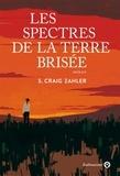S-Craig Zahler - Les spectres de la terre brisée.