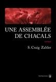 S-Craig Zahler - Une assemblée de chacals.