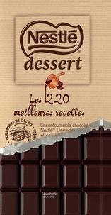 S'Cuiz'in et Mélanie Martin - Nestlé Desserts - Les 220 meilleures recettes.