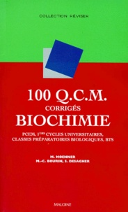 S Desagher et M Moenner - 100 QCM corrigés de biochimie - PCEM, pharmacie DEUG B, classes préparatoires biologiques.
