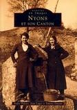 S Dutour et A Peloux - Nyons et son canton.