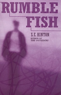 S. E. Hinton - Rumble Fish.