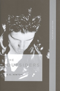 S. E. Hinton - The Outsiders. Platinum Edition.